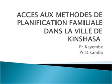 Family Planning Presentation in Kinshasa DRC - Kinshasa School of PH